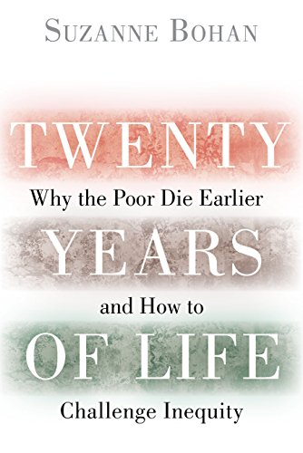 twenty-years-of-life-why-the-poor-die-earlier-and-how-to-challenge-inequity