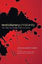 Revolutionary Christianity : the 1966 South…