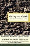 Zinsser, William: Going on Faith: Writing as a Spiritual Quest