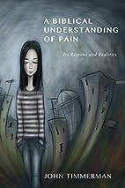 A Biblical Understanding of Pain: Its…