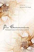 Pro Communione: Theological Essays on the…