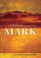Mark: A Theological Commentary for Preachers…