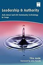 Leadership and Authority: Bula Matari and…