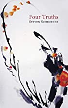Four Truths by Steven Schroeder