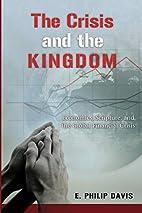The Crisis and the Kingdom: Economics,…