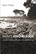 Faith's Knowledge: Explorations Into…