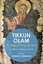 """Tikkun Olam""–to Mend the World: A…"