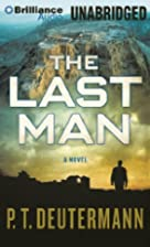 The Last Man by P. T. Deutermann