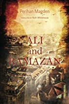 Ali and Ramazan by Perihan Magden