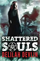 Shattered Souls (A Caitlyn O'Connell…