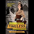 Timeless: An Alexia Tarabotti Novel (The…