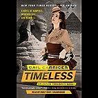 Timeless: An Alexia Tarabotti Novel (The…