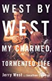 Jerry West: West by West: My Charmed, Tormented Life (Playaway Adult Nonfiction)