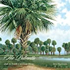 The Palmetto and Its South Carolina Home by…