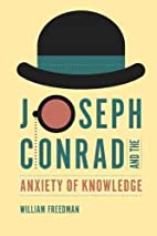 Joseph Conrad and the Anxiety of Knowledge…