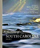 Reflections of South Carolina, Volume II by…