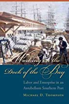 Working on the Dock of the Bay: Labor and…