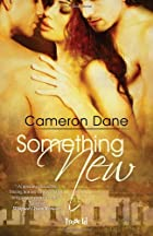 Something New by Cameron Dane
