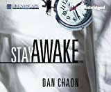 Chaon, Dan: Stay Awake: Stories