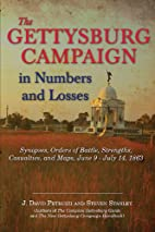 The Gettysburg Campaign in Numbers and…
