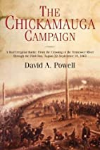 The Chickamauga Campaign - A Mad Irregular…