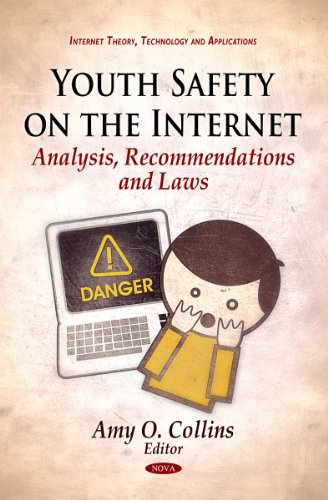 youth-safety-on-the-internet-analysis-recommendations-and-laws-internet-theory-technology-and-applications