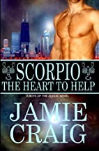 Scorpio: The Heart To Help (Boys of the…