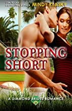Stopping Short by Mindy Klasky