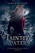 Tainted Waters (The Cassie Stories) (Volume…