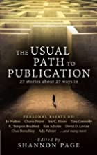 The Usual Path to Publication: 27 Stories…