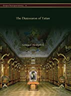 The Diatessaron of Tatian by Tatian