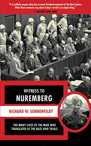 witness-to-nuremberg-the-many-lives-of-the-man-who-translated-at-the-nazi-war-trials