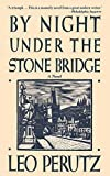 Perutz, Leo: By Night Under the Stone Bridge