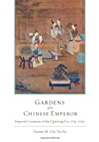 Gardens of a Chinese Emperor: Imperial…
