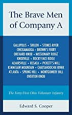 The Brave Men of Company A: The Forty-First…