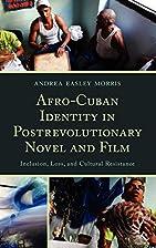 Afro-Cuban identity in post-revolutionary…