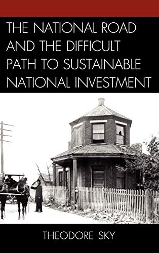 the-national-road-and-the-difficult-path-to-sustainable-national-investment
