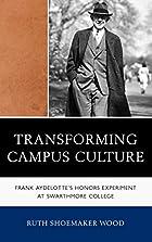 Transforming Campus Culture: Frank…
