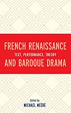 French Renaissance and Baroque Drama: Text,…