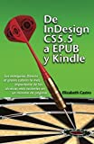 Castro, Elizabeth: De InDesign CS 5.5 a EPUB y Kindle (Spanish Edition)