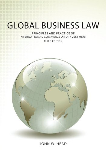 global-business-law-principles-and-practice-of-international-commerce-and-investment