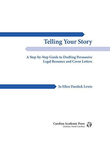 telling-your-story-a-step-by-step-guide-to-drafting-persuasive-legal-resumes-and-cover-letters