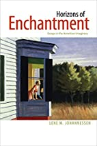 Horizons of Enchantment: Essays in the…
