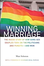 Winning Marriage: The Inside Story of How…