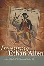 Inventing Ethan Allen by John J. Duffy