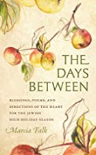 The Days Between: Blessings, Poems, and…