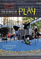 The Science of Play: How to Build…