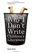 Why I Don't Write Children's Literature by…