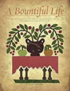 A Bountiful Life: An adaptation of the Bird…