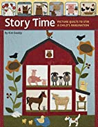 Story Time: Picture Quilts to Stir a Child's…